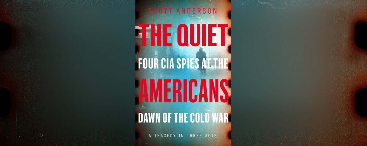 The Quiet Americans – LRB review